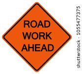 Road Work Ahead  American...