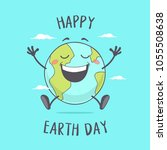 happy earth day. planet earth... | Shutterstock .eps vector #1055508638