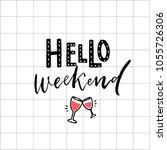 hello weekend print   modern...   Shutterstock .eps vector #1055726306