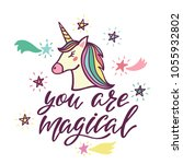 you are magical. inspirational... | Shutterstock .eps vector #1055932802