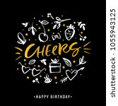 cheers. happy birthday.... | Shutterstock .eps vector #1055943125