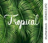beautiful floral summer pattern ... | Shutterstock .eps vector #1056011192