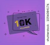 10k followers thank you banner. ... | Shutterstock .eps vector #1056084176