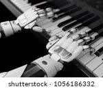 robotic hands playing the piano.... | Shutterstock . vector #1056186332