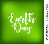 world earth day   22 april   | Shutterstock .eps vector #1056224402