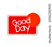 good day label or sign with... | Shutterstock .eps vector #1056250505