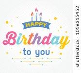 happy birthday greeting card.... | Shutterstock .eps vector #1056315452