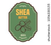 shea nuts vector label plant.... | Shutterstock .eps vector #1056330155