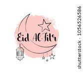 eid al fitr handwritten... | Shutterstock .eps vector #1056526586