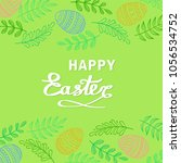 happy easter greeting card with ... | Shutterstock .eps vector #1056534752