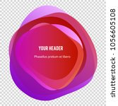 abstract blur shapes color... | Shutterstock .eps vector #1056605108