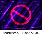 glitch forbid red symbol shape... | Shutterstock .eps vector #1056729038