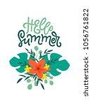 hello summer  floral vector ... | Shutterstock .eps vector #1056761822