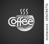 coffee lettering with cup... | Shutterstock .eps vector #1056789776
