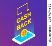 cash back . isometric smartphone | Shutterstock .eps vector #1057074692