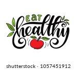 eat healthy.inspirational quote.... | Shutterstock .eps vector #1057451912