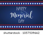 happy memorial day card.... | Shutterstock .eps vector #1057539662