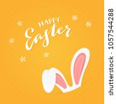 rabbit ears and lettering happy ...   Shutterstock . vector #1057544288