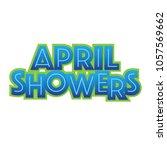 april showers headline forcast... | Shutterstock .eps vector #1057569662