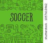 soccer icons in frame. soccer... | Shutterstock . vector #1057613462