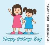 happy sibling's day concept.... | Shutterstock .eps vector #1057760462