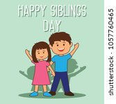 happy sibling's day concept.... | Shutterstock .eps vector #1057760465