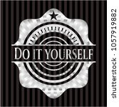 do it yourself silver emblem | Shutterstock .eps vector #1057919882