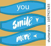 t shirts in you need smile more ... | Shutterstock .eps vector #1057927655