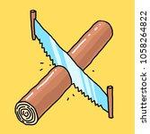vector illustration saw and log | Shutterstock .eps vector #1058264822