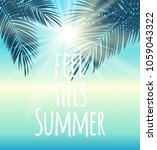 feel this summer natural palm... | Shutterstock .eps vector #1059043322