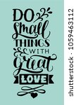 hand lettering do small things... | Shutterstock .eps vector #1059463112