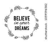 believe in your dreams text... | Shutterstock .eps vector #1059596582