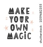 make your own magic.... | Shutterstock .eps vector #1059682355