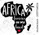 africa forever in my heart.... | Shutterstock .eps vector #1059768026
