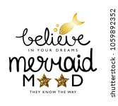 believe in your dreams  mermaid ... | Shutterstock .eps vector #1059892352