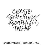 create something beautiful...