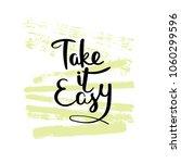 take it easy. hand drawn... | Shutterstock .eps vector #1060299596