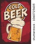 cold beer vintage retro signage ... | Shutterstock .eps vector #1060725605