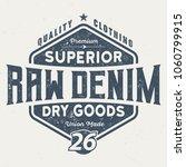 superior raw denim   vintage...   Shutterstock .eps vector #1060799915