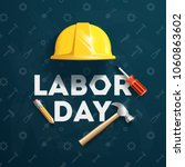labor day banner  brochure ... | Shutterstock .eps vector #1060863602