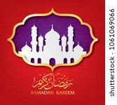ramadan kareem beautiful... | Shutterstock .eps vector #1061069066