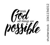 with god all things are... | Shutterstock . vector #1061156012