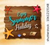 enjoy summer holidays... | Shutterstock .eps vector #1061215148