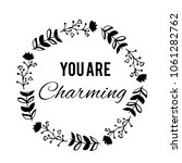 you are charming text flower... | Shutterstock .eps vector #1061282762