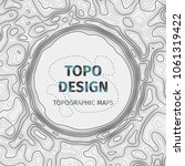 topographic map background with ... | Shutterstock .eps vector #1061319422