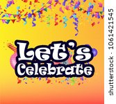 lets celebrate typography... | Shutterstock .eps vector #1061421545