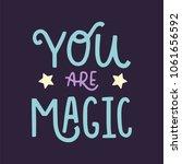 magic hand written lettering... | Shutterstock .eps vector #1061656592