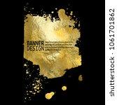 gold texture blob paint stain... | Shutterstock .eps vector #1061701862