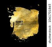 gold texture blob paint stain... | Shutterstock .eps vector #1061701865