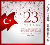 23 nisan cocuk bayrami vector... | Shutterstock .eps vector #1061775242